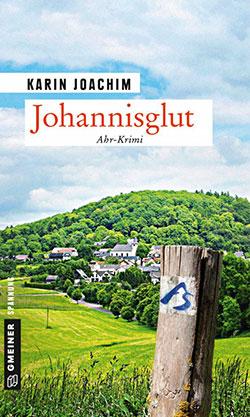 Johannisglut - Ahr-Krimi von Karin Joachim